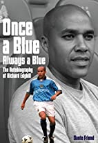 Once a Blue Always a Blue: The Autobiography…