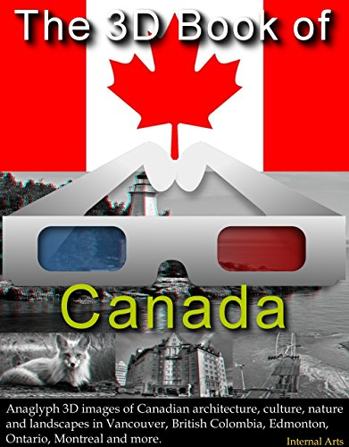 the-3d-book-of-canada-anaglyph-3d-images-of-canadian-architecture-culture-nature-and-landscapes-in-vancouver-british-colombia-edmonton-ontario-montreal-and-more-3d-books-40