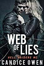 Web of Lies (Hell Raiders MC) by Candice…