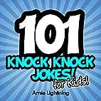 Knock Knock Jokes: 101 Funny Knock Knock…