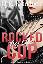 Rocked by the Cop (Hard, Fast and Taboo) by…