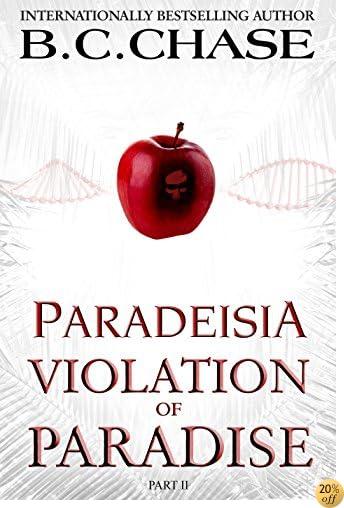 TParadeisia: Violation of Paradise