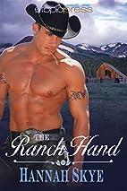 The Ranch Hand by Hannah Skye