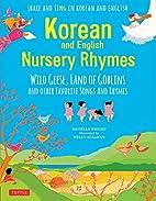 Korean Nursery Rhymes: Wild Geese, Land of…