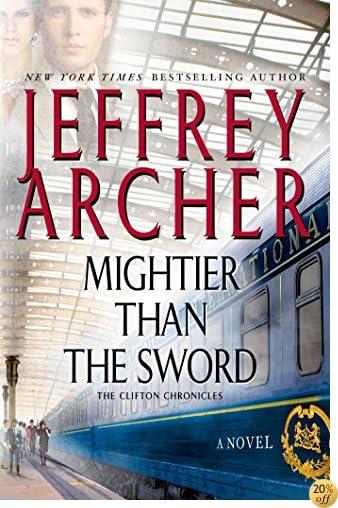 TMightier Than the Sword: A Novel (Clifton Chronicles Book 5)