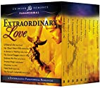 Extraordinary Love: 9 Enthralling Paranormal…