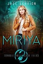 Miriya by Jade Kerrion