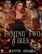 Taming Two Fires: BBW Romance (Hearts of…