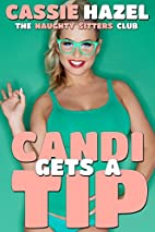 Candi Gets a Tip (The Naughty Sitters Club)…