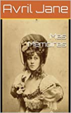 Mes Mémoires (French Edition) by…