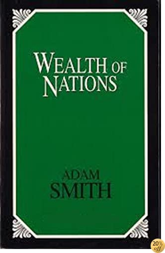 TThe Wealth of Nations (Illustrated)