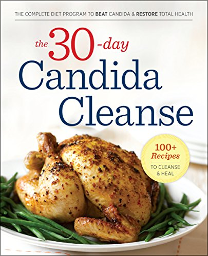 the-30-day-candida-cleanse-the-complete-diet-program-to-beat-candida-and-restore-total-health
