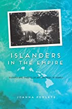 Islanders in the Empire: Filipino and Puerto…