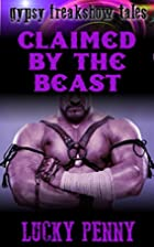 Claimed By The Beast (Gypsy Freakshow Tales…