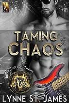 Taming Chaos (Raining Chaos Book 1) by Lynne…