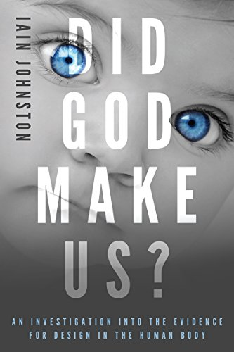 did-god-make-us-an-investigation-into-the-evidence-for-design-in-the-human-body