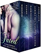Fated: 5 Paranormal New Adult Romance Novels…