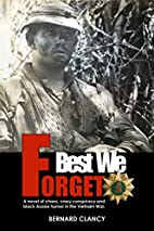 Best We Forget: A novel of chaos, conspiracy…