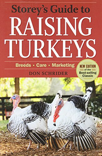by-don-schrider-storeys-guide-to-raising-turkeys-3rd-edition-breeds-care-marketing-3e
