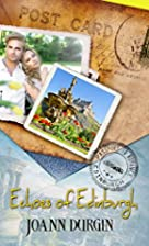 Echoes of Edinburgh (Passport to Romance) by…