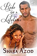 Ride of a Lifetime by Shara Azod