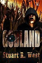 Godland by Stuart R. West