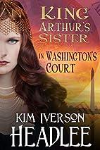 King Arthur's Sister in…