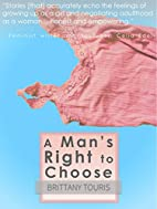 A Man's Right to Choose: A Speculation…