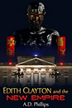 Edith Clayton and the New Empire by A.D.…