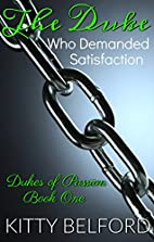 The Duke Who Demanded Satisfaction (Dukes of…
