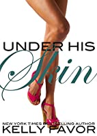 Under His Skin (For His Pleasure, Book 20)…