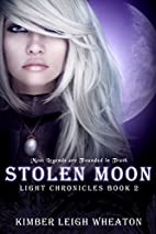 Stolen Moon (The Light Chronicles Book 2) by…