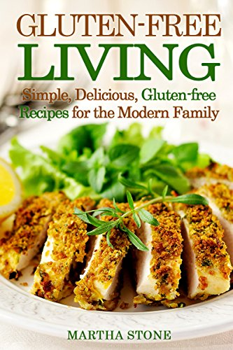 gluten-free-living-simple-delicious-gluten-free-recipes-for-the-modern-family-gluten-free-diet-cookbook