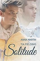 Solitude by Anna Martin