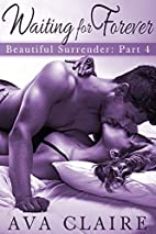 Waiting For Forever (Beautiful Surrender,…