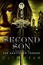 Second Son (The Shattered Throne, #0.5) by…