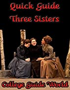Quick Guide: Three Sisters by College Guide…
