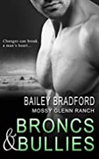 Broncs and Bullies (Mossy Glenn Ranch Book…
