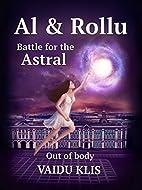 Al & Rollu: Part 1. Out of body (Battle for…