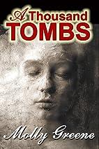 A Thousand Tombs (Gen Delacourt Mystery Book…