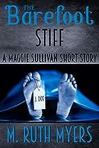 The Barefoot Stiff (Maggie Sullivan Mystery…