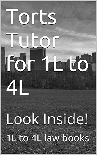torts-tutor-for-1l-to-4l-easy-read-version-ivy-black-letter-law-books-author-of-6-published-bar-essays-look-inside