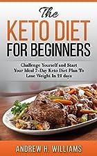 Keto: The Keto Diet for Beginners: Challenge…