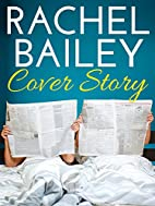 Cover Story by Rachel Bailey