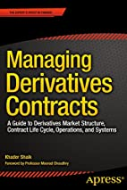 Managing Derivatives Contracts: A Guide to…