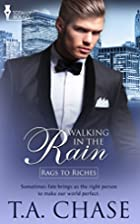 Walking in the Rain (Rags to Riches #5) by…