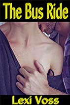 The Bus Ride - Seduction Romance…