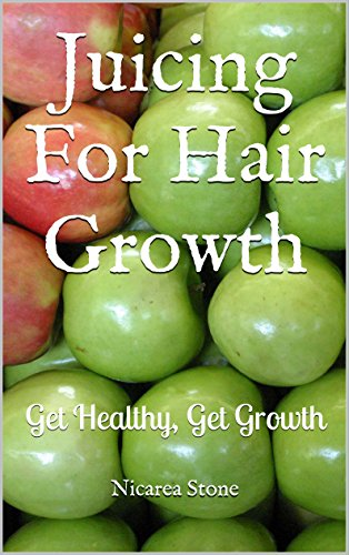 juicing-for-hair-growth-get-healthy-get-growth