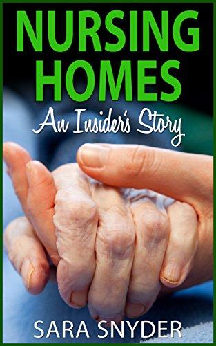 nursing-homes-an-insiders-story