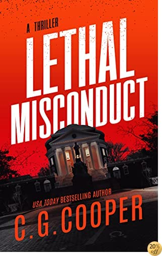 TLethal Misconduct (Corps Justice Book 6)